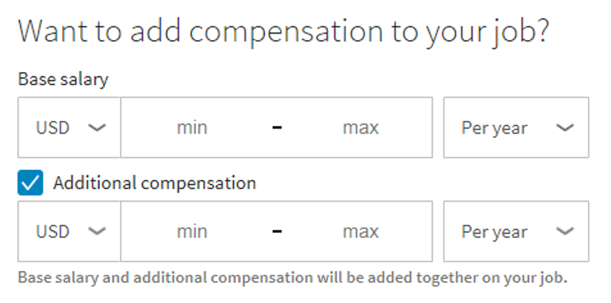 the compensation information will be displayed on the job details page if you used the auto populated salary information the information will be indicated